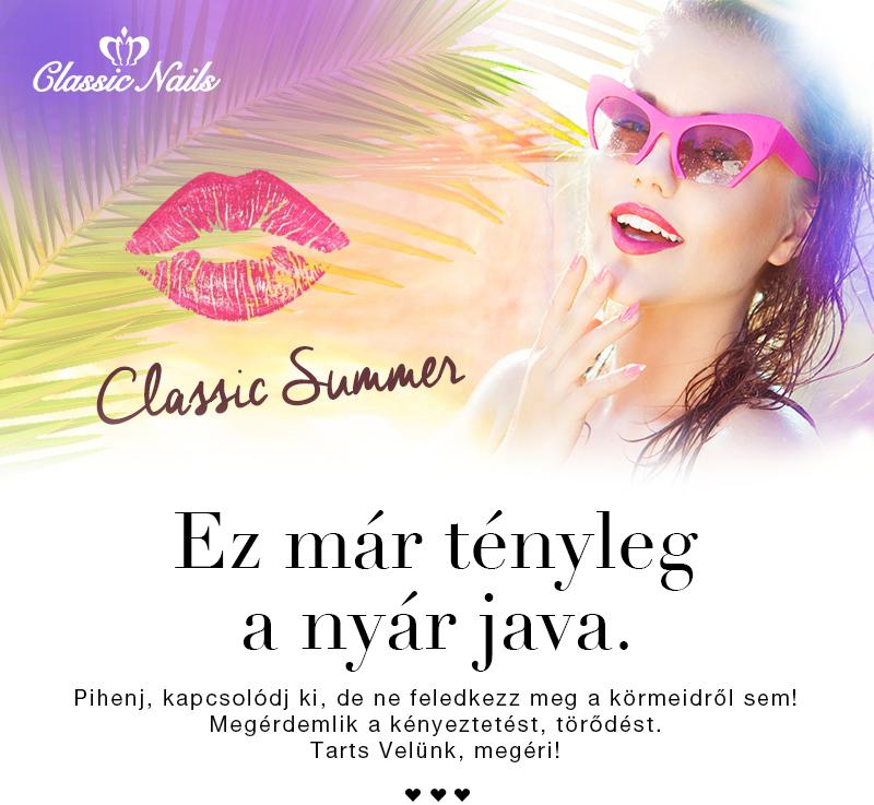 Nyár java a Classic Nailsel